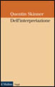 Libro Dell'interpretazione Quentin Skinner