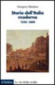 Libro Storia dell'Italia moderna. 1550-1800 Gregory Hanlon