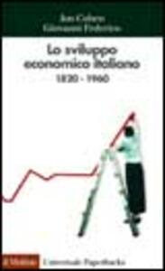 Lo sviluppo economico italiano. 1820-1960