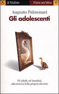 Libro Gli adolescenti Augusto Palmonari