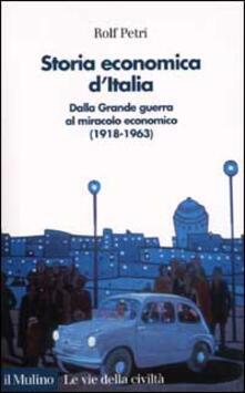 Storia economica dItalia. Dalla grande guerra al miracolo economico (1918-1963).pdf