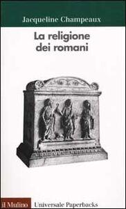 Libro La religione dei romani Jacqueline Champeaux