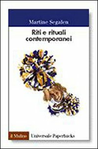 Libro Riti e rituali contemporanei Martine Segalen