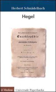 Foto Cover di Hegel, Libro di Herbert Schnädelbach, edito da Il Mulino