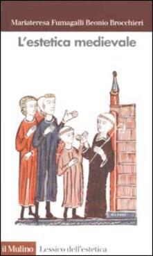 L' estetica medievale - M. Fumagalli Beonio Brocchieri - copertina