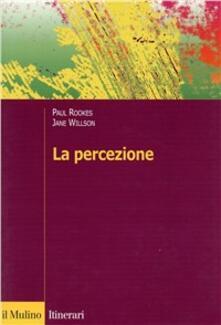La percezione - Paul Rookes,Jane Willson - copertina