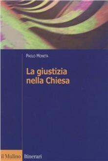 La giustizia nella Chiesa - Paolo Moneta - copertina