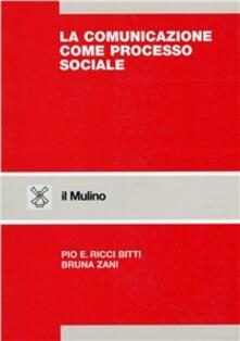 La comunicazione come processo sociale.pdf
