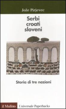 Winniearcher.com Serbi, croati, sloveni. Storia di tre nazioni Image