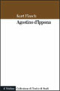 Agostino d'Ippona. Introduzione all'opera filosofica
