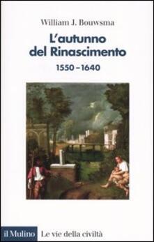 3tsportingclub.it L' autunno del Rinascimento (1550-1640) Image