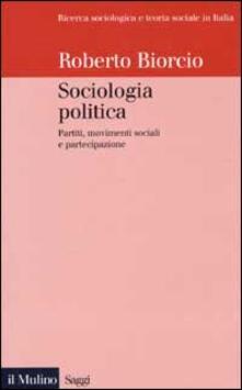 Sociologia politica. Partiti, movimenti sociali e partecipazione.pdf