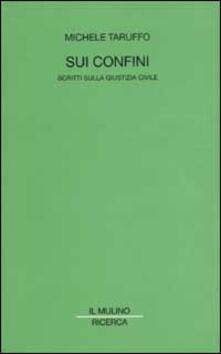 Sui confini. Scritti sulla giustizia civile.pdf