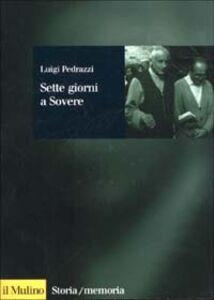 Libro Sette giorni a Sovere Luigi Pedrazzi
