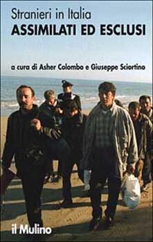 Stranieri in Italia. Assimilati ed esclusi - copertina
