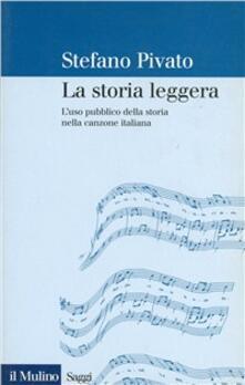 Osteriacasadimare.it La storia leggera. L'uso pubblico della storia nella canzone italiana Image