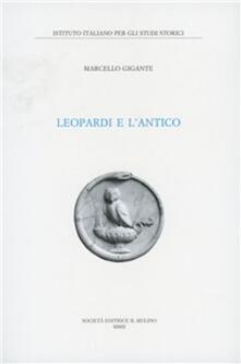 Leopardi e l'antico - Marcello Gigante - copertina