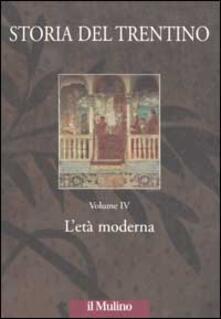Luciocorsi.it Storia del Trentino. Vol. 4: L'età moderna. Image