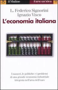 Libro L' economia italiana Federico L. Signorini , Ignazio Visco