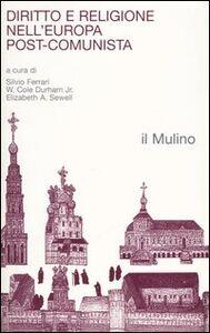 Foto Cover di Diritto e religione nell'Europa post-comunista, Libro di  edito da Il Mulino