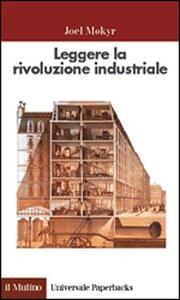 Leggere la rivoluzione industriale