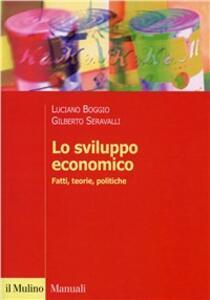 Lo sviluppo economico. Fatti, teorie, politiche
