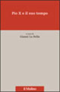 Foto Cover di Pio X e il suo tempo, Libro di  edito da Il Mulino