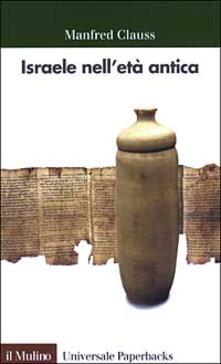 Israele nell'età antica - Manfred Clauss - copertina