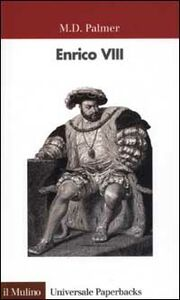 Libro Enrico VIII M. D. Palmer