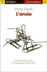 Libro L' ansia Mario Farnè