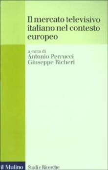 Il mercato televisivo italiano nel contesto europeo - copertina