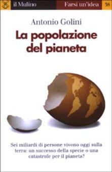 La popolazione del pianeta - Antonio Golini - copertina