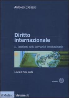 Liberauniversitascandicci.it Diritto internazionale. Vol. 2: Problemi della comunità internazionale. Image
