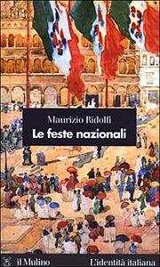 Libro Le feste nazionali Maurizio Ridolfi