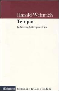 Tempus. Le funzioni dei tempi nel testo