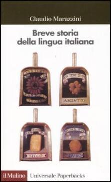 Breve storia della lingua italiana - Claudio Marazzini - copertina