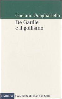 De Gaulle e il gollismo - Quagliariello Gaetano - wuz.it