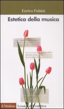 Estetica della musica - Enrico Fubini - copertina