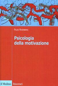 Libro Psicologia della motivazione Falko Rheinberg