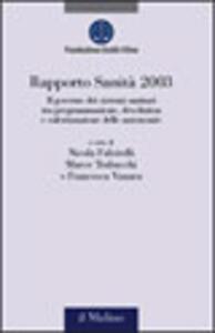 Rapporto sanità 2003. Il governo dei sistemi sanitari tra programmazione, devolution e valorizzazione delle autonomie