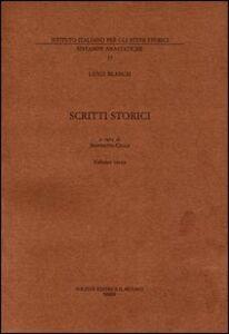 Libro Scritti storici (rist. anast. 1945). Vol. 3: Saggi varî di storia. Luigi Blanch