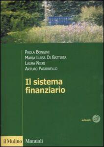 Foto Cover di Il sistema finanziario. Funzioni, istituzioni, strumenti e servizi, Libro di  edito da Il Mulino
