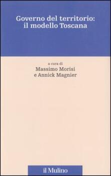 Governo del territorio: il modello Toscana - copertina