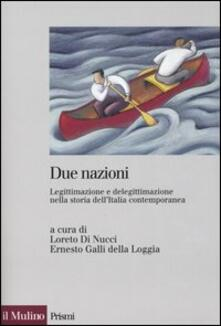 3tsportingclub.it Due nazioni. Legittimazione e delegittimazione nella storia dell'Italia contemporanea Image