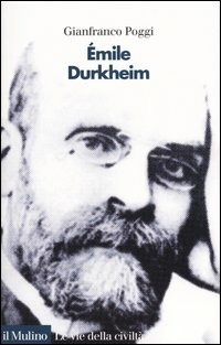 Émile Durkheim - Poggi Gianfranco - wuz.it