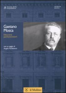 Libro Discorsi parlamentari Gaetano Mosca
