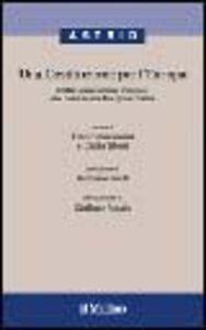 Foto Cover di Una costituzione per l'Europa. Dalla Convenzione europea alla Conferenza intergovernativa, Libro di  edito da Il Mulino
