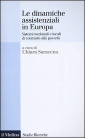 Le dinamiche assistenziali in Europa. Sistemi nazionali e locali di contrasto alla povertà