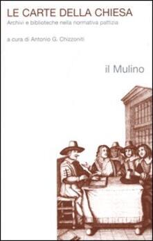 Le carte della chiesa. Archivi e biblioteche nella normativa pattizia.pdf