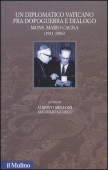 Equilibrifestival.it Un diplomatico vaticano fra politica e dialogo. Mons. Mario Cagna (1991-1986) Image